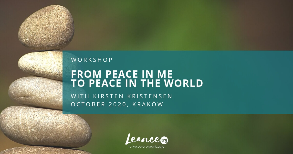 From peace in me to peace in the world Kirsten Kristensen Leance