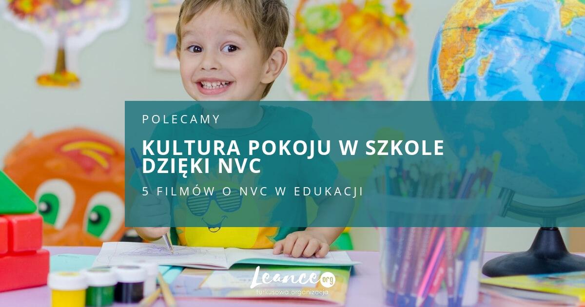 Kultura pokoju w szkole dzięki NVC