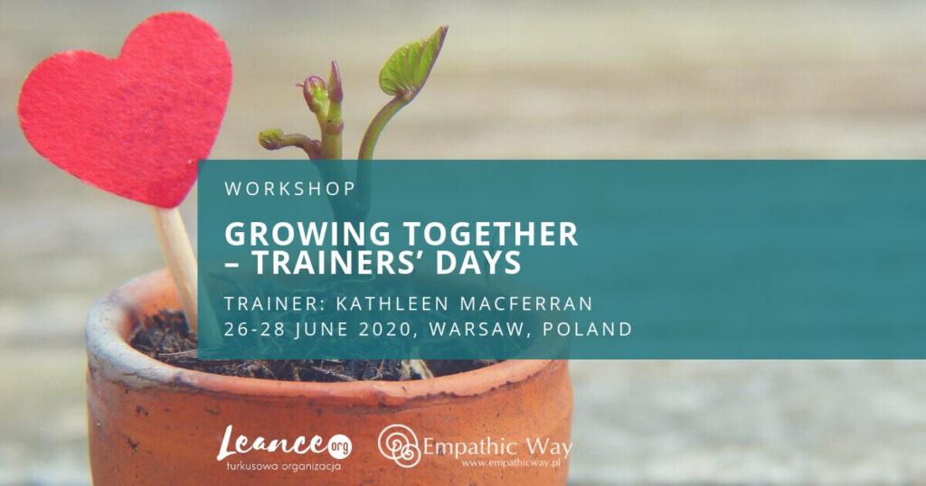 Growing together – trainers' days Kathleen Macferran