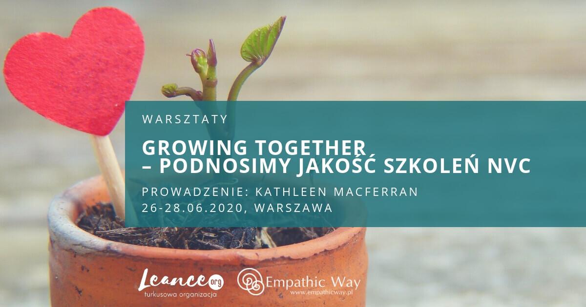 Growing together – podnosimy jakość szkoleń NVC Kathleen Macferran