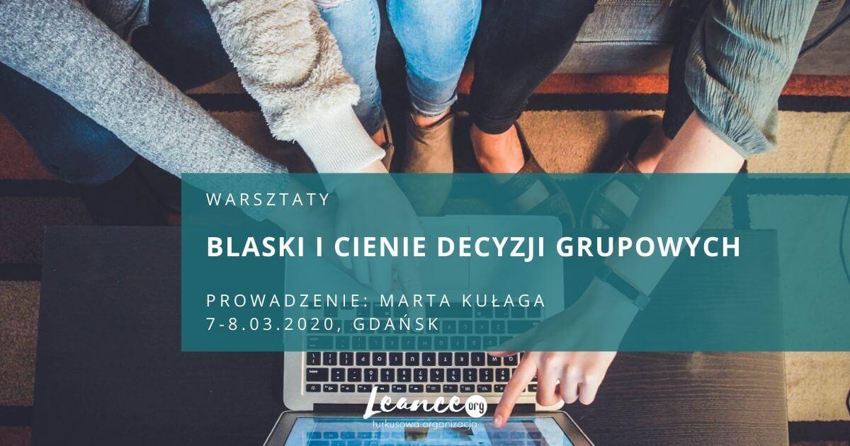 Warsztaty Blaski i cienie decyzji grupowych Leance